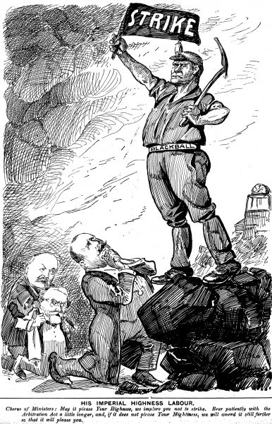 Blackball rose to national prominence when coal miners went on strike in February 1908. At the time, strikes were illegal in a system in which the Arbitration Court ruled on all labour matters. In this Observer cartoon, unionism is depicted as the new social force-one which prime minister Sir Joseph Ward and his ministers are being forced to recognise.
